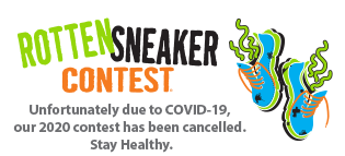 Rotten Sneaker Contest - Unfortunately due to Covid-19, our 2020 contest has been cancelled. Stay Healthy.